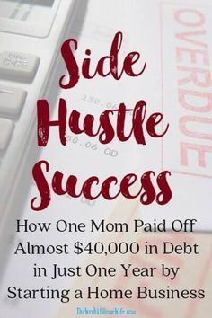 Learn how this mom paid off almost $40,000 in student loan debt by starting a home business