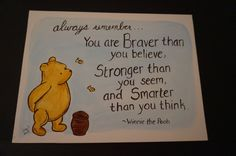 Hand painted canvas, Classic Winnie the Pooh, quote Your are Braver than you believe, Stronger ... by MoonbeamsBearDreams on Etsy