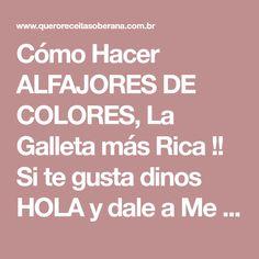Cómo Hacer ALFAJORES DE COLORES, La Galleta más Rica !! Si te gusta dinos HOLA y dale a Me Gusta MIREN… | Receitas Soberanas