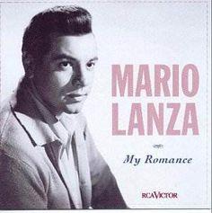 mario lanza | Mario Lanza sings …My Romance: Film Music CD Reviews- May 2001 ...