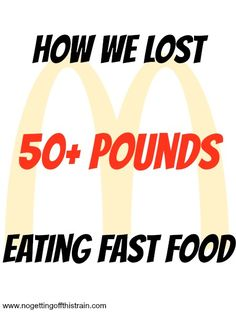 Is it possible to lose weight while eating fast food? YES! Come see how this couple lost 50+ pounds, with examples of what to eat! www.nogettingoffthistrain.com