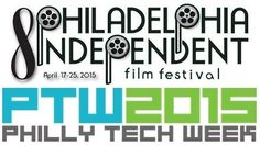 "The Philadelphia Independent Film Festival Opens tonight. April 17, 2015 6pm - Midnight at University of the Arts with - ""The Tailor's Apprentice"" (Drama) Director: Jeff Lehman (in attendance) 