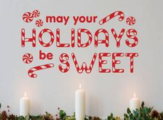 Vinyl Wall Lettering May Holidays be Sweet Candy Cane Christmas Quote Decoration