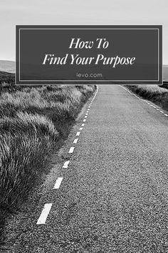 How do YOU plan to make your mark on the world? Find Your #Purpose on http://www.levo.com #levoinspired #levoleague