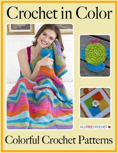 Crochet in Color: 11 Colorful Crochet Patterns | AllFreeCrochet.com