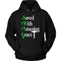 Saved with amazing grace christian hoodies christian gift idea - This christian hoodies makes a perfect christian gifts for him, for husband, for her, wife and your loved one! Grace Christian, Christian Quotes, Christian Jewelry, Christian Clothing, Christian Apparel, Bible Verses About Strength, Christian Hoodies, Prayers For Healing, Unisex