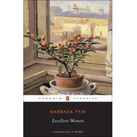Excellent Women by Barbara Pym & A. N. Wilson