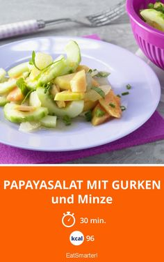 Papayasalat mit Gurken und Minze