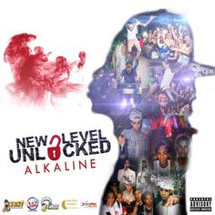 Alkaline – New Level Unlocked (Album Preview)
