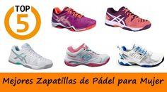 Mejores Zapatillas de Padel para Mujer