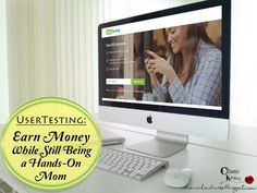 Being a hands-on Mom is tough. But you can still earn from home using UserTesting.