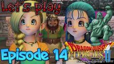 Reunited! - Dragon Quest Heroes Episode 14 (PS4)