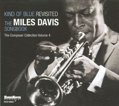 Kind of Blue Revisited: The Miles Davis Songbook [CD]