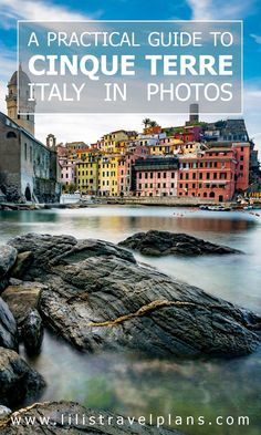 In photos - A practical guide to Cinque Terre, Italy. Europe bucket list travel.