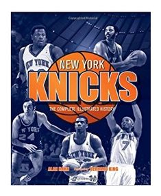 """Playing in the """"Basketball Mecca"""" of Madison Square Garden, the New York Knickerbockers are a team steeped in history. With origins dating back to New York Knickerbockers, John Starks, Bill Bradley, Sports Mix, Nba Store, Basketball Association, New York Knicks, United States Travel, Basketball Teams"""