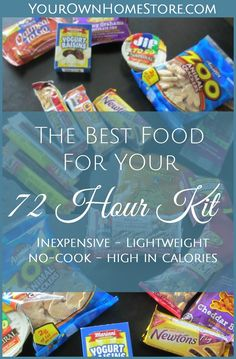 72 hour kit food ideas | Smart food for your 72 hour kit | The best food for your 72 hour kit | no-cook 72 hour kit food | Emergency Preparedness