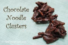 Chocolate Noodle Clusters, easy to make and only take two ingredients.  #31days #easyrecipes