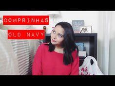 Vídeo de Comprinhas – Old Navy   Andrea Santana