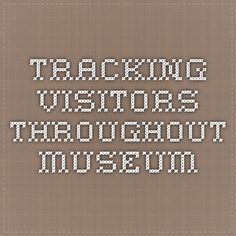 Tracking visitors throughout museum Exhibition Ideas, Design Museum, Pathways, Display Ideas, Museums, Presentation, Paths, Museum