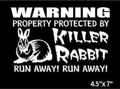 Monty Python Gifts | ... Property-Protected-by-Killer-Rabbit-Run-Away-Funny-Monty-Python-decal