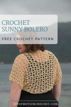 Free crochet pattern for the crochet Sunny Bolero a pattern from Joy of Motion Crochet. Great quick summer crochet project to spruce up your wardrobe. Crochet bolero or crochet cardigan wrap, you choose. Crochet Patterns For Beginners, Easy Crochet Patterns, Sewing Patterns, Crochet Ideas, Crochet Projects, Crochet Gratis, Diy Crochet, Crochet Ruffle, Crochet Shrug Pattern Free