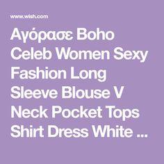 Αγόρασε Boho Celeb Women Sexy Fashion Long Sleeve Blouse V Neck Pocket Tops Shirt Dress White Yellow στο Wish - Αγορές ίσον διασκέδαση