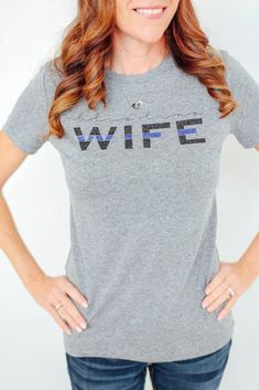 Blue Line Wife | T-Shirt Police Wife Life, Leo Wife, I Love My Wife, Blue Line, V Neck, Badge, Sweaters, T Shirt, Tops