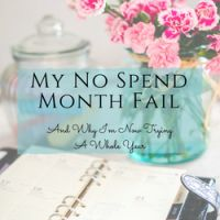 "My ""No Spend Month"" Fail - And Why I'm Willing To Try A Whole Year ~ how I attempted to not spend a dollar outside of my ""needs"" and failed, and why that inspired me to try it for an entire year."