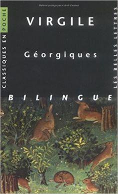 Amazon.fr - Géorgiques - Virgile, Jackie Pigeaud, Hélène Monsacré, Eugène de Saint-Denis - Livres