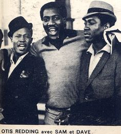 Otis Redding with Sam & Dave :-)