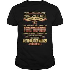 I Am A Proud Unit Production Manager Till I Die T- Shirt  Hoodie Unit Manager