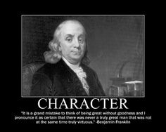 Motivational Posters: Benjamin Franklin on Character