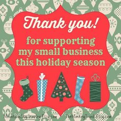 you for supporting my small business this holiday season. Shop Local, Independent, and Handmade! Small Business Quotes, Support Small Business, Business Ideas, Roshe Run, Herbalife, Diy Ikea Hacks, Salon Quotes, Thank You For Support, Thanksgiving Quotes