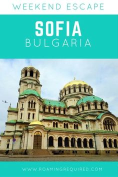 A weekend escape to Bulgaria