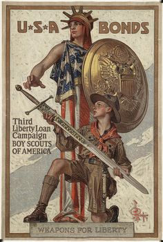 """File name: 07_01_000074  Title: Weapons for liberty. U.S.A. bonds    Creator/Contributor: Leyendecker, J. C. (Joseph Christian), 1874-1951 (artist)  Created/Published: American Lithographic Co, N.Y.   Date issued: 1918   Physical description: 1 print (poster) : lithograph, color  Summary: Image of two young men. One is dressed in the garb of the Boy Scouts of America holding a sword inscribed """"Be prepared."""" The other is dressed in an American flag, wearing a Statue of Liberty-style…"""