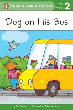 Dog on His Bus by Eric Seltzer   #books #kindergartners