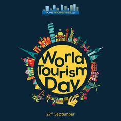 Fostering awareness of Tourism's social, cultural, political & economic values.. Happy World Tourism Day!! #PuneProperties #WorldTourismDay