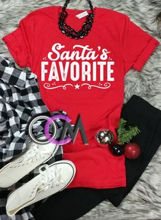 f8d50aa3 Santa's Favorite Shirt, Ladies Santa Shirt, Ladies Christmas Shirt, Funny  Christmas Shirt, Santa Tee- Tshirt