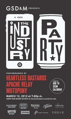 The Industry Party is back. GSD&M presents a night of live music in our backyard from the Heartless Bastards, The Apache Relay and Motopony. Spend the evening networking among artwork from Will Johnson, Dave Mead, Klip Collective and more. If you're loving our SXSurvival pins, you definitely should come to our party. RSVP now.