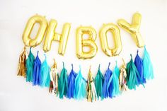 OH BOY letter balloons with Full Tassel Garland - gold foil mylar letters