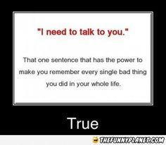 I Need To Talk To You - That One Sentence That Has The Power..