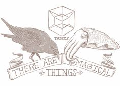 Tanis: There are magical things