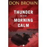 Thunder in the Morning Calm (Pacific Rim Series) (Kindle Edition)By Don Brown Books To Read, My Books, Lt Commander, Pacific Rim, Book Lists, Book 1, Thunder, Book Worms, Thriller