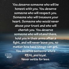 Lessons Learned in Life | You deserve someone who would never abuse your trust.