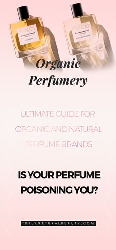 Is your perfume poisoning you? Conventional perfumes are toxic and unhealthy. Here is an ultimate guide for natural organic nontoxic perfumes that are smells soo amazing! Best guide for nontoxic organic perfumes!! Please REPIN! <3 :)