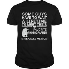 Get yours beautiful My Favorite Photographer Calls Me Mom Best Gift Shirts & Hoodies.  #gift, #idea, #photo, #image, #hoodie, #shirt, #christmas