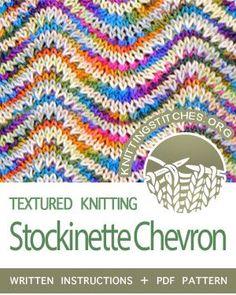 TEXTURED STITCHES howtoknit the Stockinette Chevron stitch FREE written instructions PDF knitting pattern knittingstitches knit Knitting Paterns, Loom Knitting, Knit Patterns, Knitting Projects, Crochet Stitches, Baby Knitting, Stitch Patterns, Free Knitting, Knit Crochet