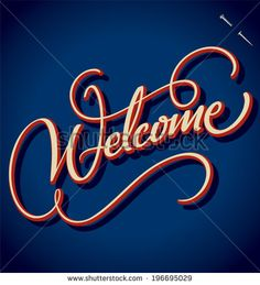 WELCOME hand lettering -- handmade calligraphy, vector (eps8) - stock vector #download #stock #StockImages #microstock #royaltyfree #vectors #calligraphy #HandLettering #lettering #design #letterstock #silhouette #decor #printable #printables #craft #diy #card #cards #label #tag #sign #vintage #typography