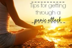Tips for Getting Through a Panic Attack // deliciousobsessions.com // #panicattack #mentalhealth #anxiety
