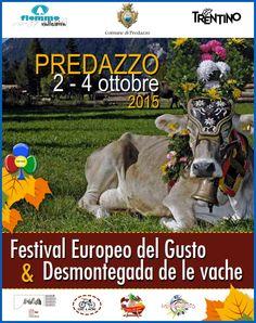 Desmontegada 2015 e Festival del Gusto a Predazzo